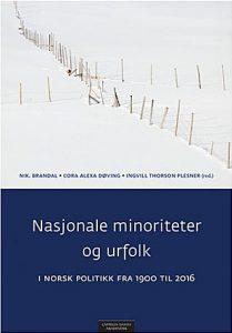 Norsk minoritets- politikk–før og nå