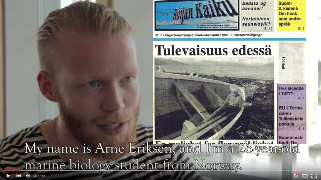 På forsiden av det aller første nummeret ser vi bildet av unge Arne Eriksen i en gammel båt. Se hva han gjør nå! KUVA RUIJAN KAIKU FAKSIMILE + YOUTUBE - PROJECT NARHVAL