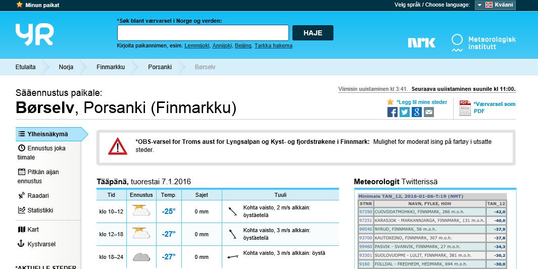 Säätietoi lujethaan kainun kielelä – 124.965 kvenske værvarslinger på en måned