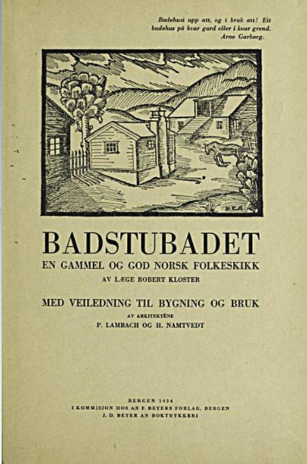 Hyllest til den norske gårdsbadstua
