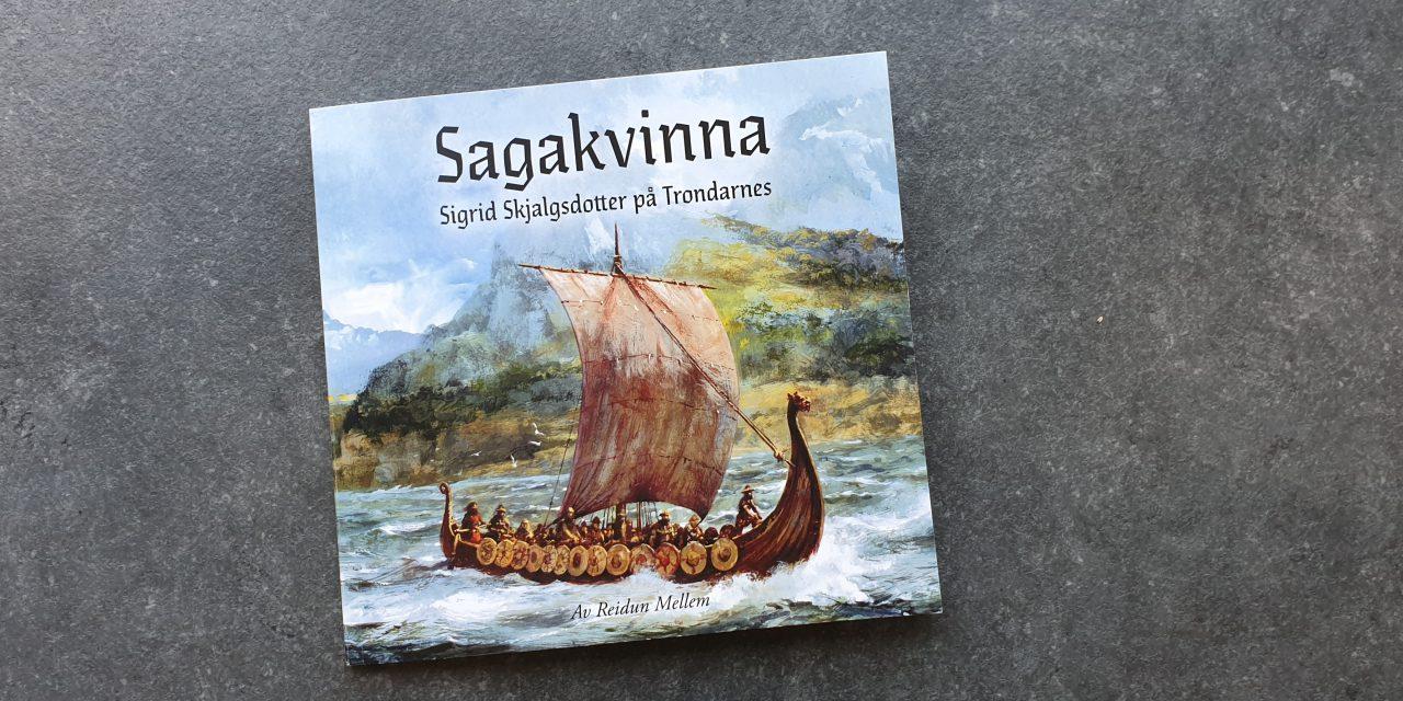 Som en nunatak i tiden: Sagakvinna Sigrid